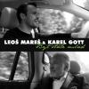 LEOŠ MAREŠ & KAREL GOTT