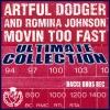 Obrázek ARTFUL DODGER & ROMINA JOHNSON, Movin To Fast